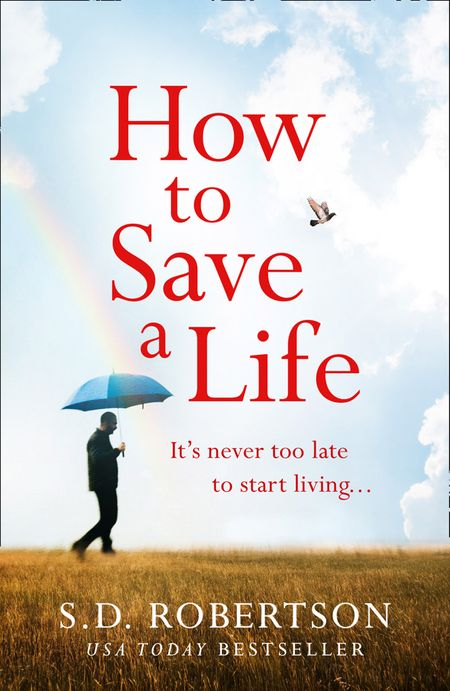 How to Save a Life - S.D. Robertson