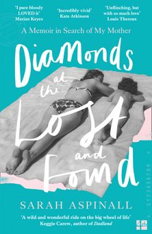 Diamonds at the Lost and Found: A Memoir in Search of My Mother