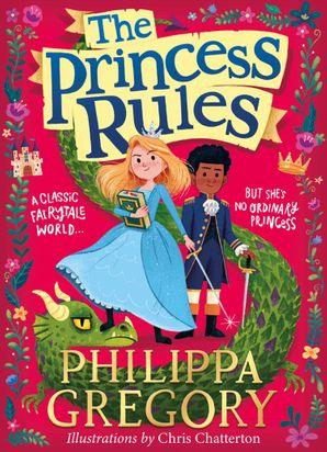 The Princess Rules Hardcover  by Philippa Gregory
