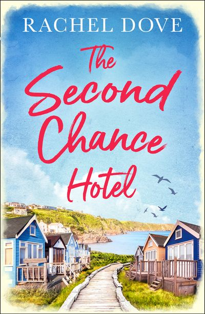 The Second Chance Hotel - Rachel Dove