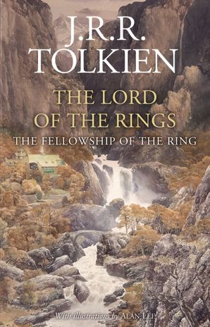 The Fellowship of the Ring Hardcover Illustrated edition by J. R. R. Tolkien