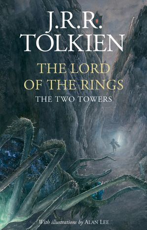 The Two Towers Hardcover Illustrated edition by J. R. R. Tolkien