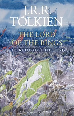 The Return of the King Hardcover Illustrated edition by J. R. R. Tolkien