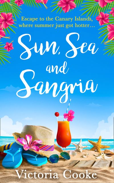 Sun, Sea and Sangria - Victoria Cooke