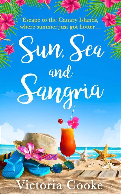 Sun, Sea and Sangria - Victoria Cooke