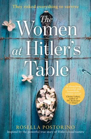The Women at Hitler's Table Hardcover  by Rosella Postorino