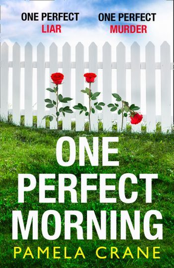 One Perfect Morning - Pamela Crane