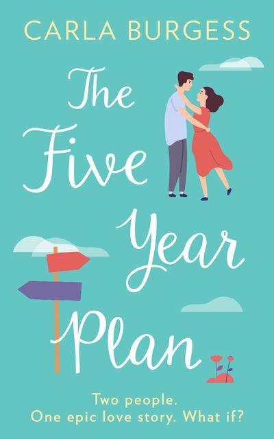 The Five-Year Plan - Carla Burgess