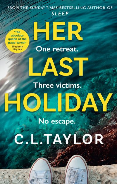 Her Last Holiday - C.L. Taylor