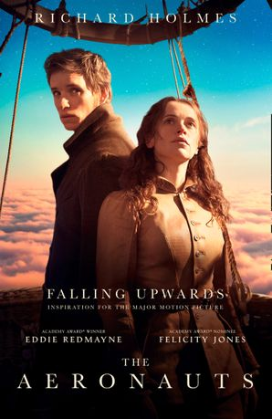 Falling Upwards: Inspiration for the Major Motion Picture The Aeronauts Paperback  by Prof. Richard Holmes, O.B.E.