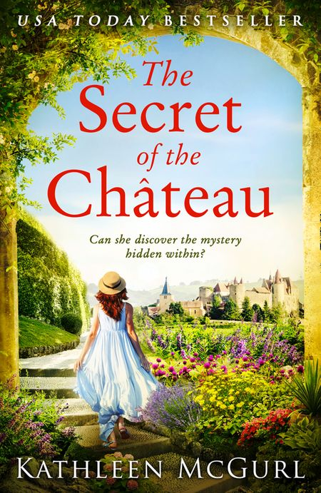 The Secret of the Chateau - Kathleen McGurl