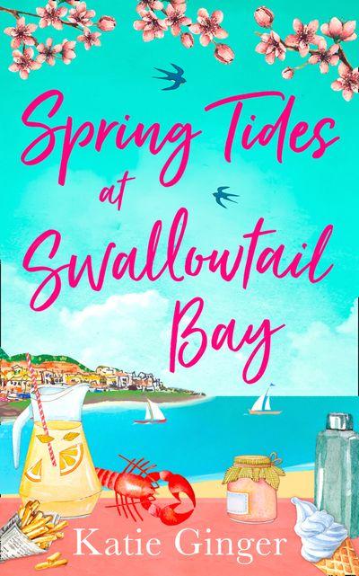 Spring Tides at Swallowtail Bay (Swallowtail Bay, Book 1) - Katie Ginger