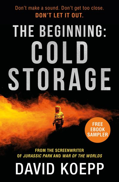 The Beginning: Cold Storage - David Koepp