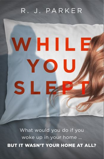 While You Slept - R. J. Parker