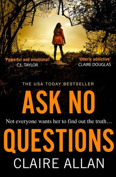 Ask No Questions - Claire Allan