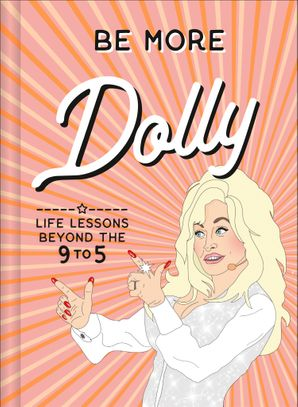 be-more-dolly-life-lessons-beyond-the-9-to-5
