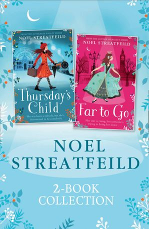 noel-streatfeild-2-book-collection-thursdays-child-and-far-to-go