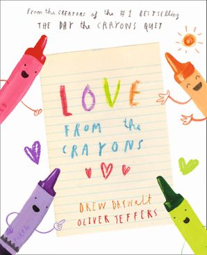 Love from the Crayons Hardcover  by Drew Daywalt