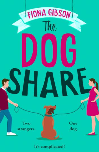 The Dog Share - Fiona Gibson