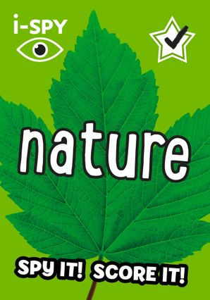 i-SPY Nature: What can you spot? (Collins Michelin i-SPY Guides) Paperback  by No Author