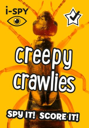 i-SPY Creepy Crawlies: What can you spot? (Collins Michelin i-SPY Guides) Paperback  by No Author
