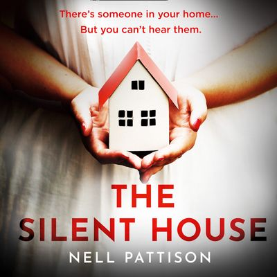 The Silent House - Nell Pattison, Reader to be announced