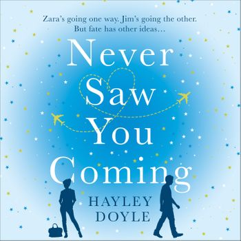 Never Saw You Coming - Hayley Doyle, Reader to be announced
