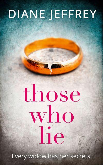 Those Who Lie - Diane Jeffrey