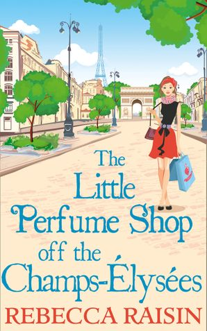 The Little Perfume Shop Off The Champs-Élysées Paperback First edition by
