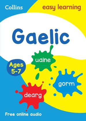 Easy Learning Gaelic Age 5-7 Paperback  by No Author