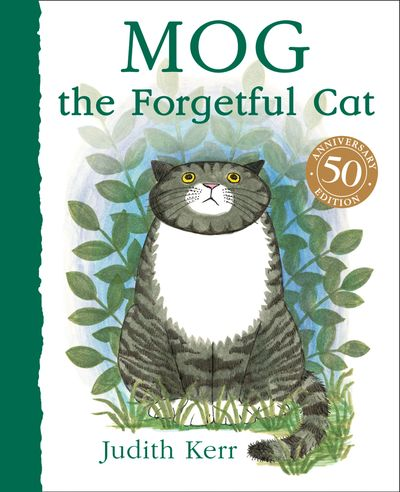 Mog the Forgetful Cat - Judith Kerr, Illustrated by Judith Kerr