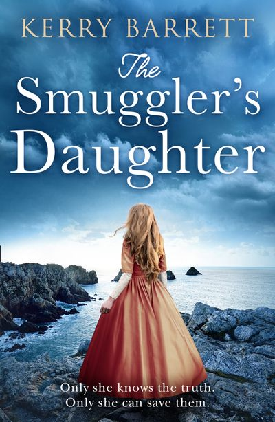 The Smuggler's Daughter - Kerry Barrett