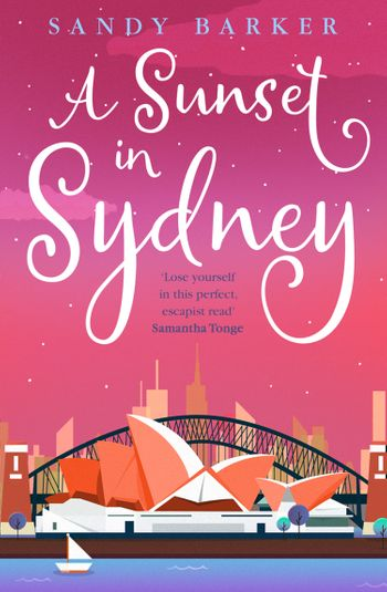 A Sunset in Sydney (The Holiday Romance, Book 3) - Sandy Barker