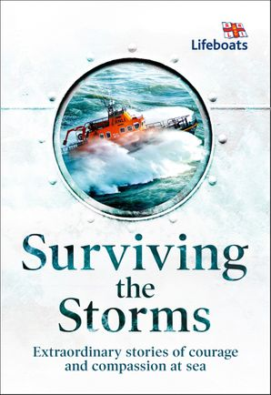 surviving-the-storms-extraordinary-stories-of-courage-and-compassion-at-sea