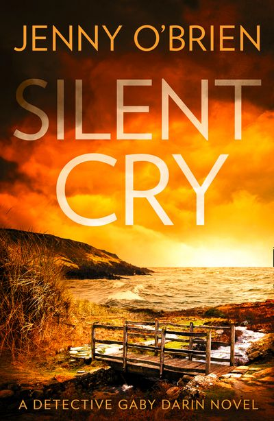 Silent Cry (Detective Gaby Darin, Book 1) - Jenny O'Brien