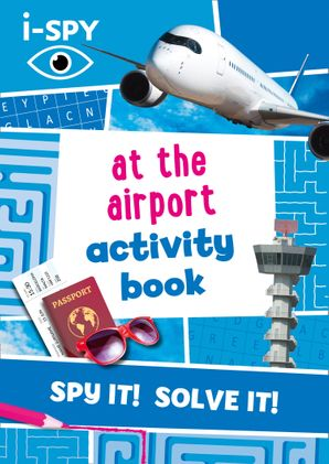 i-SPY At the Airport Activity Book (Collins Michelin i-SPY Guides) Paperback  by No Author