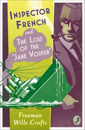 Inspector French and the Loss of the 'Jane Vosper' Paperback  by Freeman Wills Crofts
