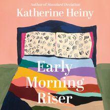 Early Morning Riser