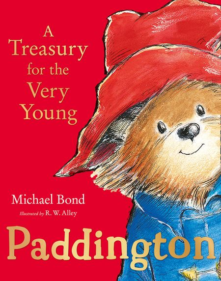 Paddington: A Treasury for the Very Young - Michael Bond, Illustrated by R. W. Alley