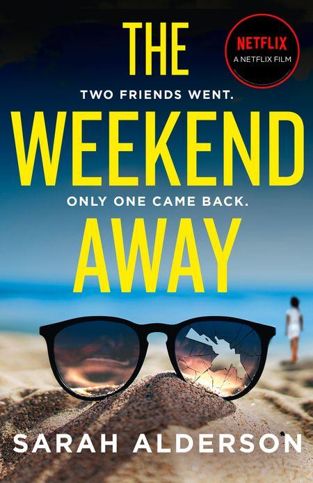 The Weekend Away - Sarah Alderson