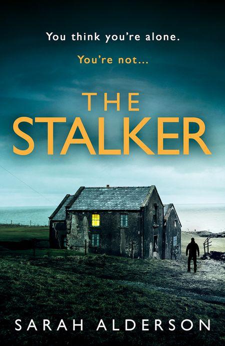 The Stalker - Sarah Alderson