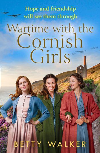 Wartime with the Cornish Girls (The Cornish Girls) - Betty Walker