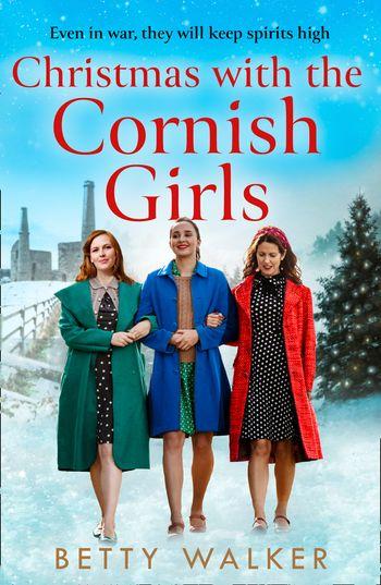 Christmas with the Cornish Girls (The Cornish Girls Series) - Betty Walker