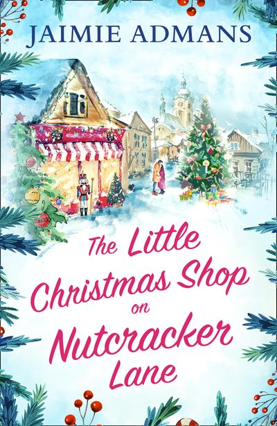 The Little Christmas Shop on Nutcracker Lane - Jaimie Admans