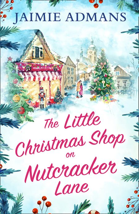 The Little Christmas Shop on Nutcracker Lane - Jaimie Admans