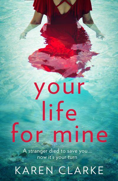 Your Life for Mine - Karen Clarke