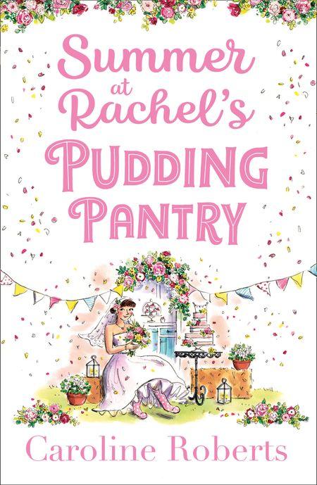 Summer at Rachel's Pudding Pantry (Pudding Pantry, Book 3) - Caroline Roberts