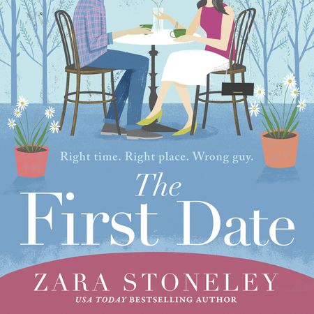 The First Date - Zara Stoneley, Read by Rose Robinson