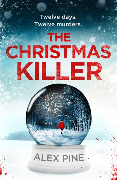 The Christmas Killer - Alex Pine