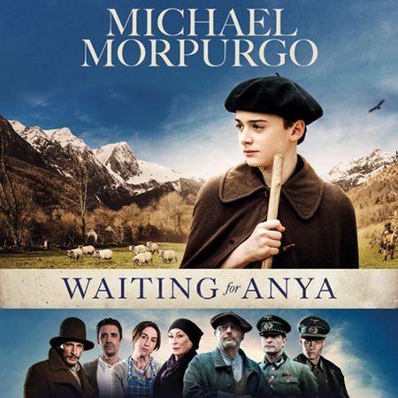 Waiting for Anya - Michael Morpurgo, Read by Nicholas Rowe